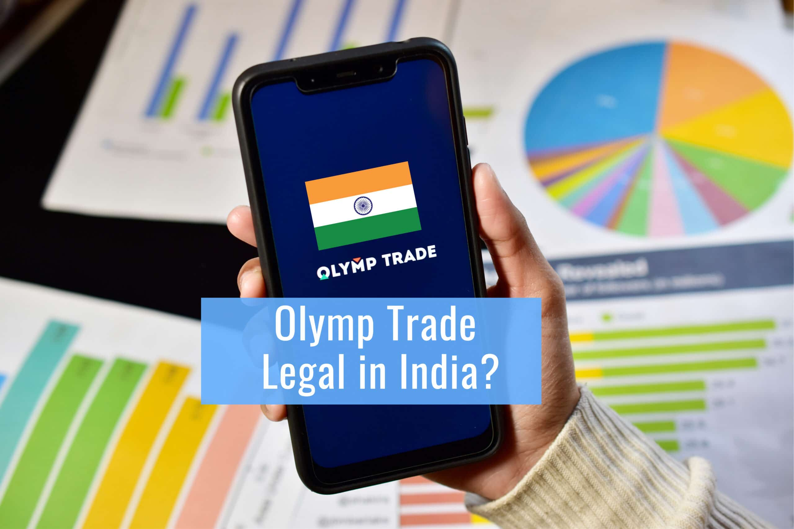 Olymp Trade Legal in India