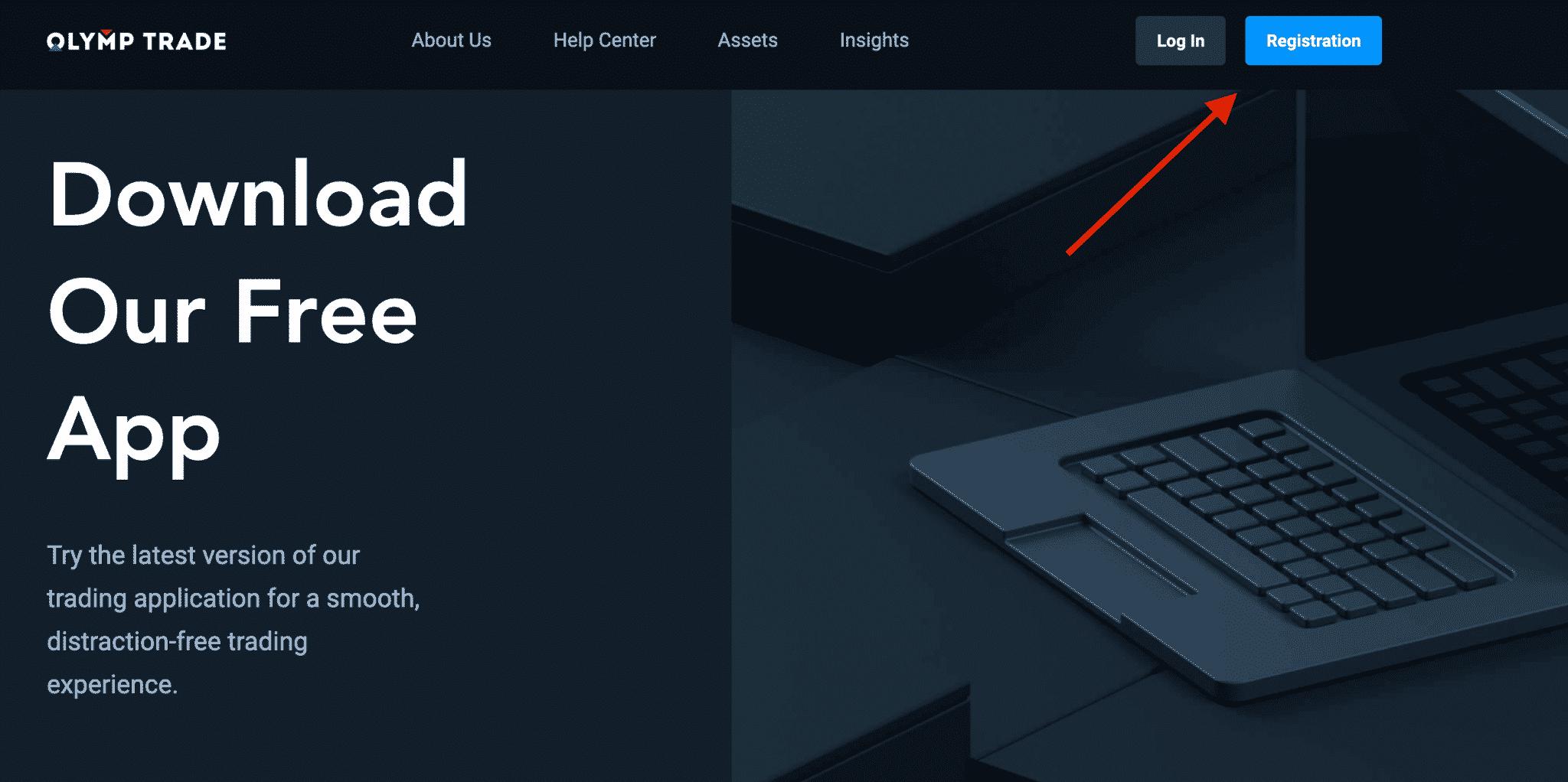 registration before download OlympTrade PC app